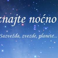 Upoznajmo noćno nebo (sazvežđa, zvezde, planete...)